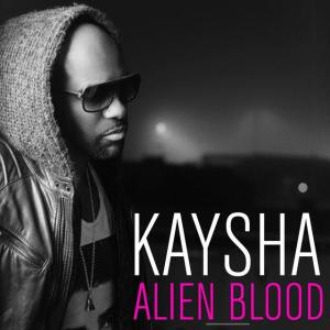 2014_Kaysha_AlienBlood
